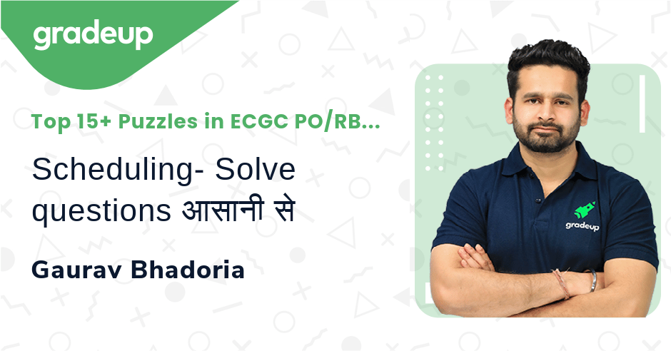 Live Class: Scheduling- Solve questions आसानी से