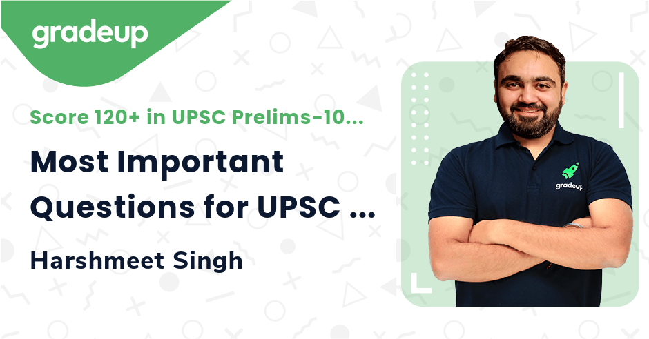 Live Class: Most Important Questions for UPSC  || Part 2