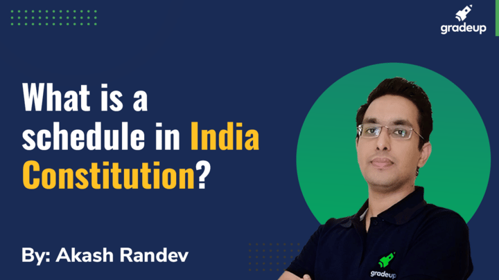 Live Class: What is a schedule in India Constitution?