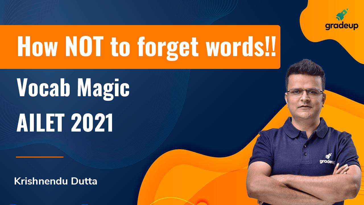 How NOT to forget words!!  Vocab Magic AILET 2021