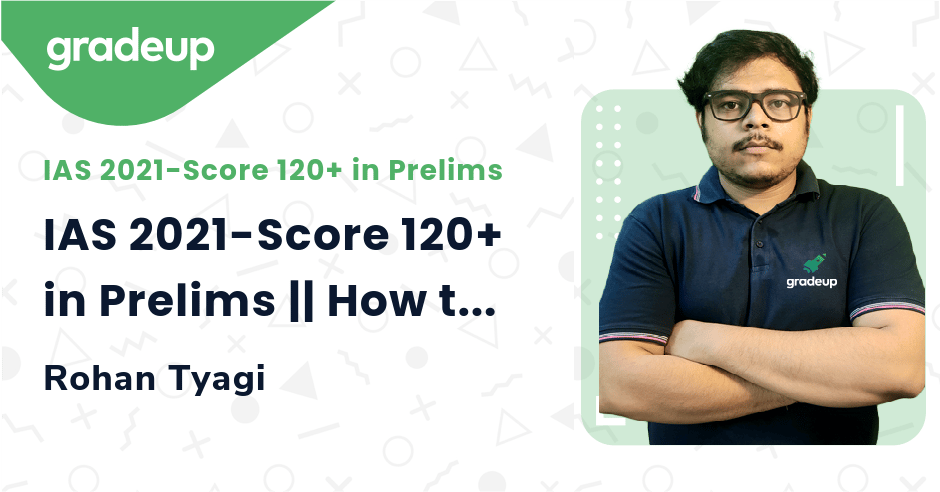 Live Class: IAS 2021-Score 120+ in Prelims || How to solve MCQ? Know about all techniques.