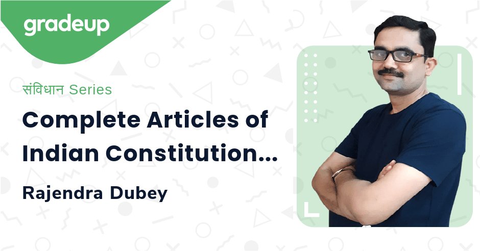 Complete Articles of Indian Constitution Day 3