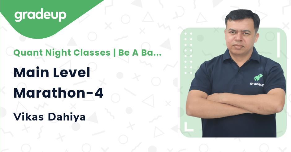 Live Class: Main Level Marathon-4