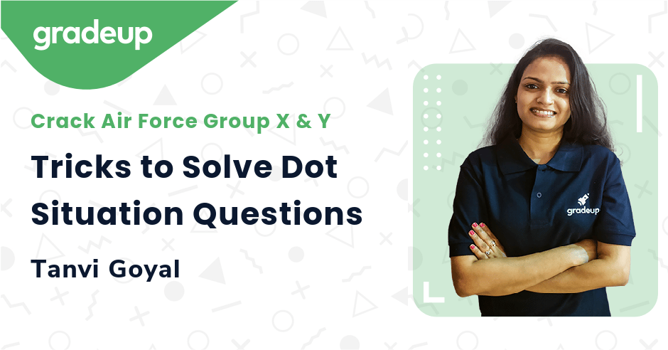 Tricks to Solve Dot Situation Questions