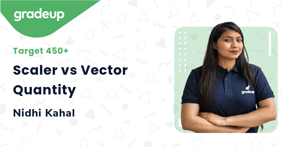 Scaler vs Vector Quantity