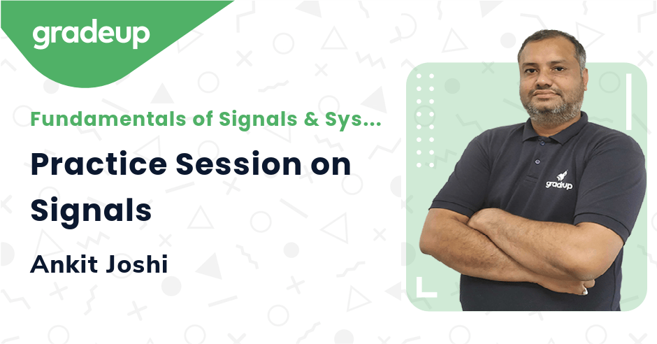 Practice Session on Signals