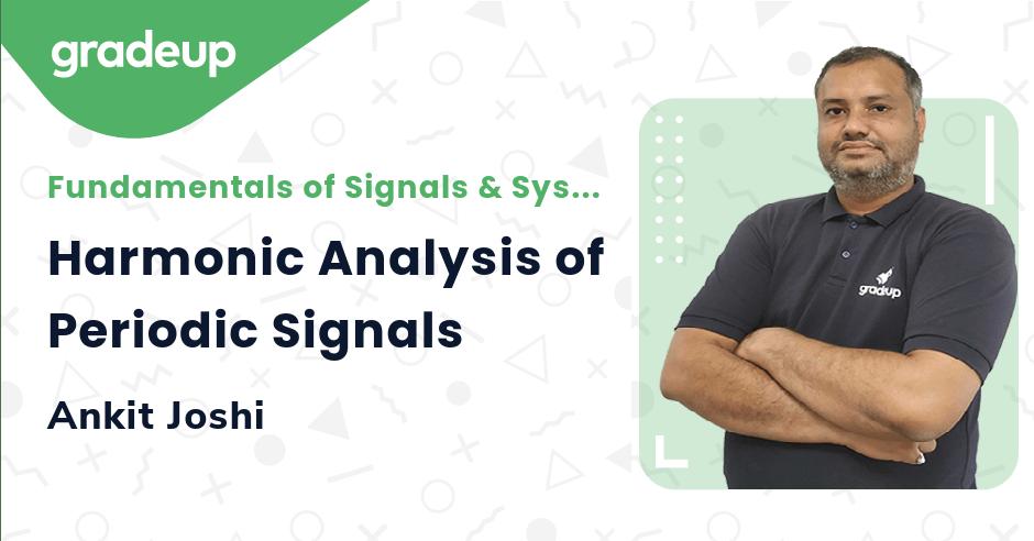 Harmonic Analysis of Periodic Signals