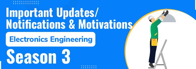 Important Updates/Notifications & Motivations(Season 3): EC