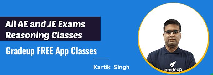 Reasoning classes with Kartik Sir