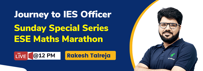 Journey to an IES Officer: ESE Mathematics Marathon Sunday Special Series