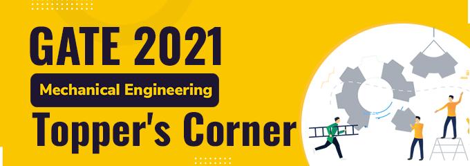 Topper's Talk: GATE ME 2021