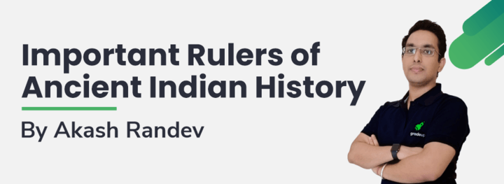 Important Rulers of Ancient Indian History