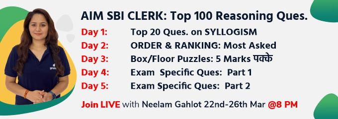 AIM SBI CLERK: Top 100 Reasoning Ques.