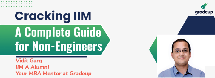 Cracking IIM   A Complete Guide for Non-Engineers