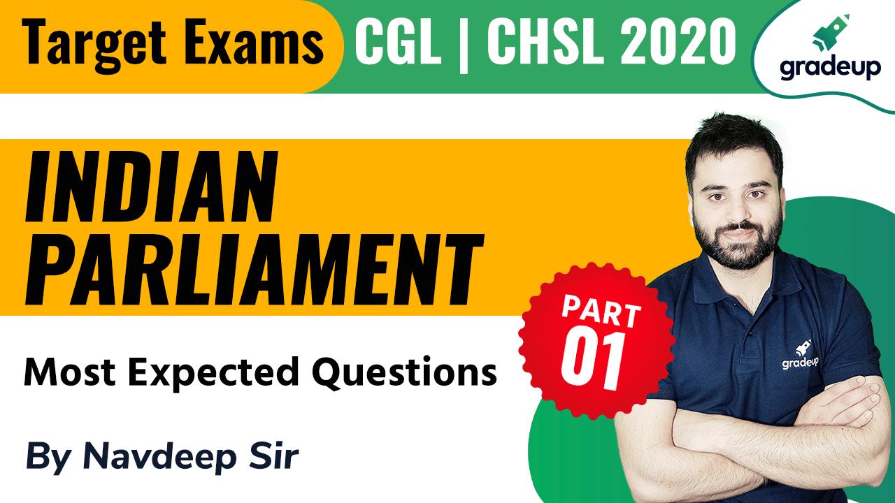 Indian Parliament Part - 1 (Most Expected Questions) | CGL & CHSL | Navdeep sir | Gradeup