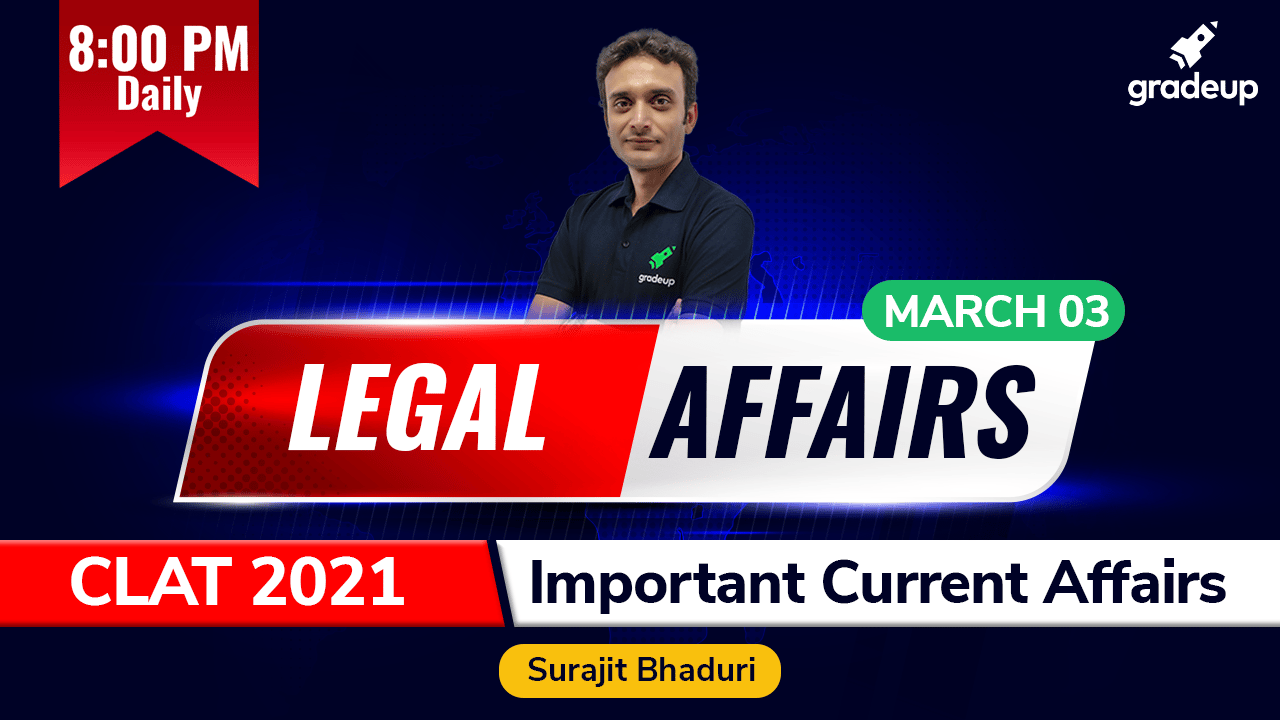 Daily Legal Affairs 3rd March 2021