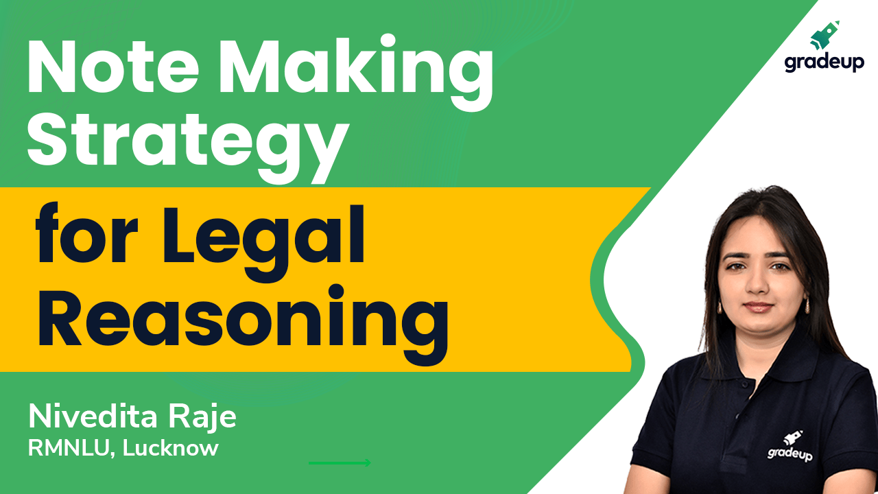 Note Making Strategy for Legal Reasoning | CLAT 2021
