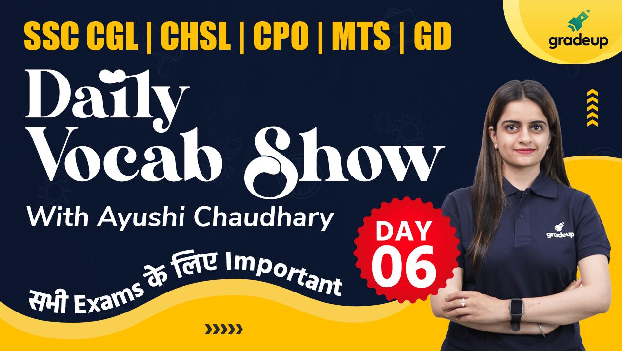 Daily Vocab Show Day 6 | CGL,CHSL,CPO,GD & MTS