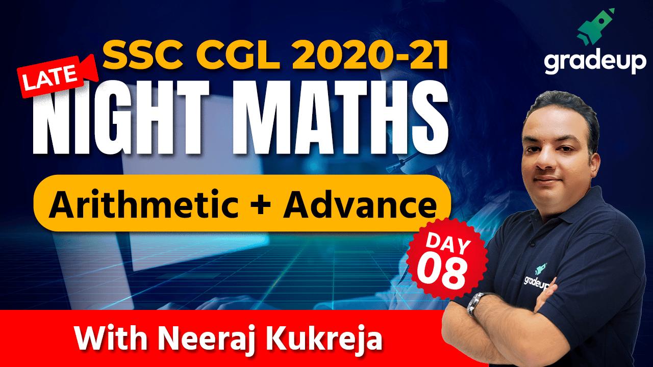 Late Night Maths (Arithmetic + Advance) Part 8   SSC CGL 2020-21