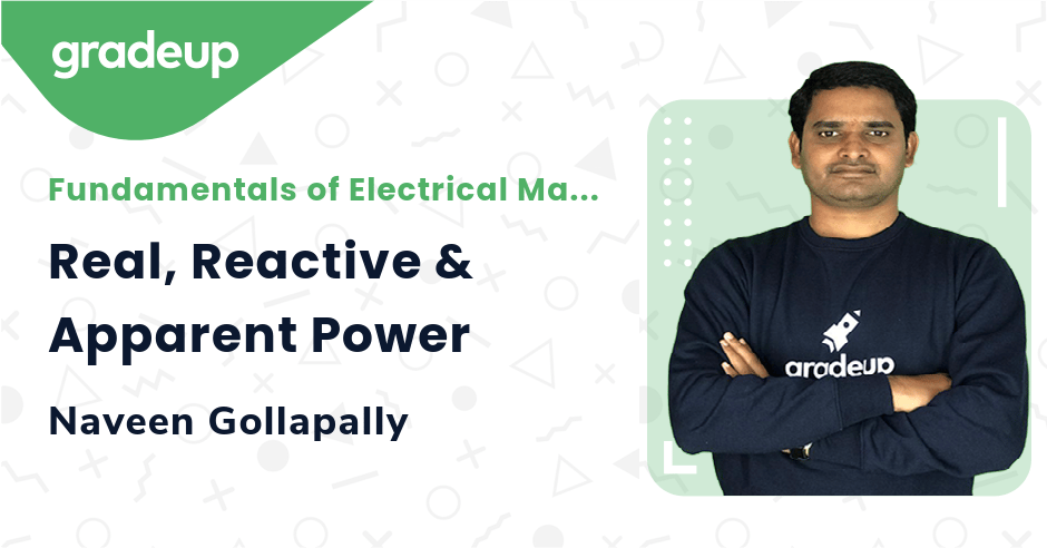Real, Reactive & Apparent Power
