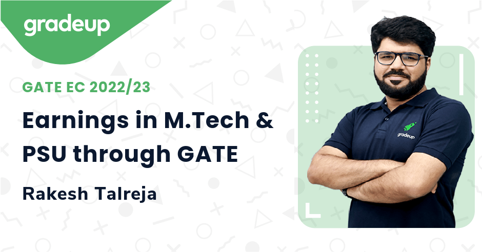 Earnings in M.Tech & PSU through GATE