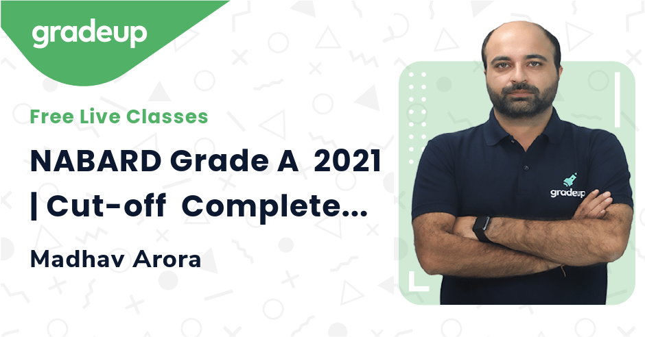 NABARD Grade A  2021   Cut-off  Complete Analysis   Madhav Arora   Gradeup