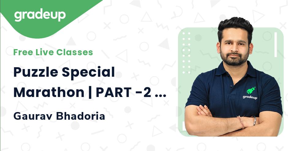 Puzzle Special Marathon | PART -2 | All Bank Exam 2021  | Reasoning | Gaurav Singh  | Gradeup