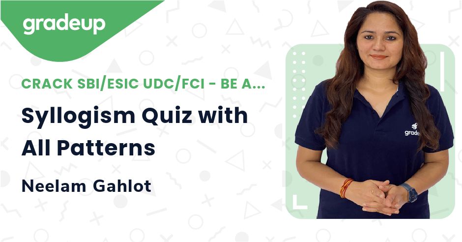 Live Class: Syllogism Quiz with All Patterns