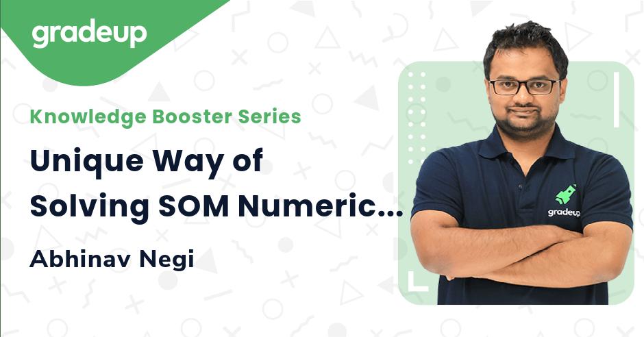 Unique Way of Solving SOM Numericals