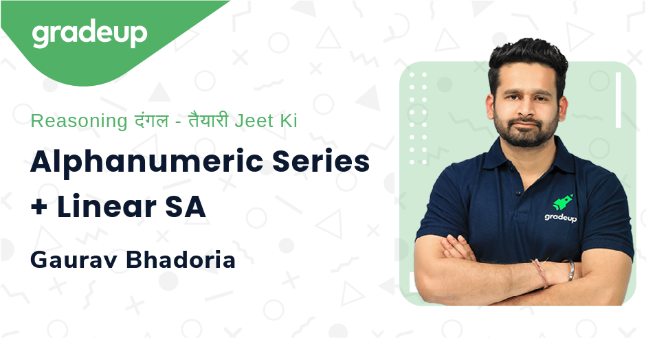 Live Class: Alphanumeric Series + Linear SA