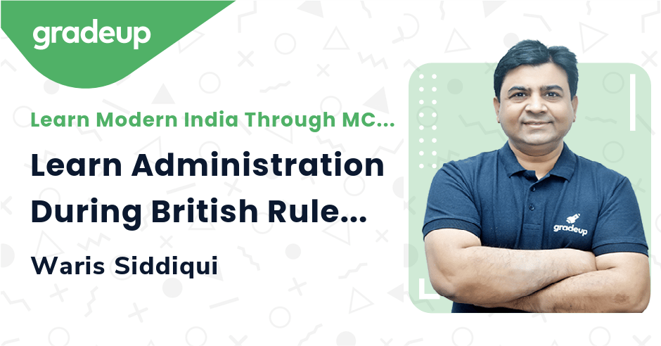 Live class:MCQ on Administration During British Rule Part 1