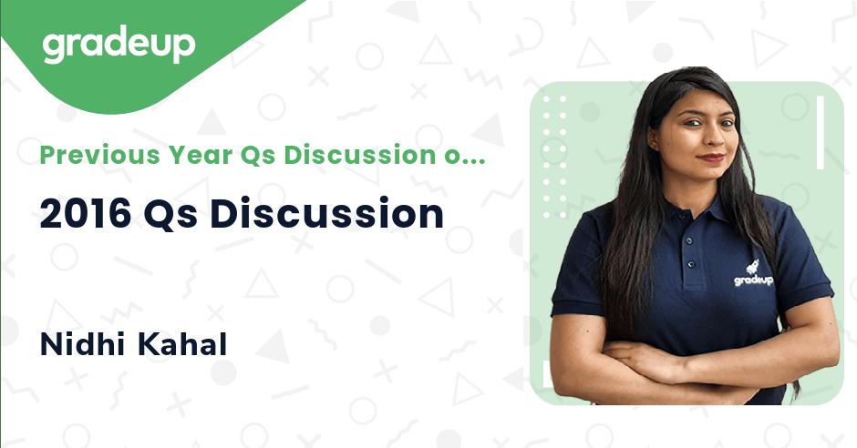 Live Class: 2016 Qs Discussion