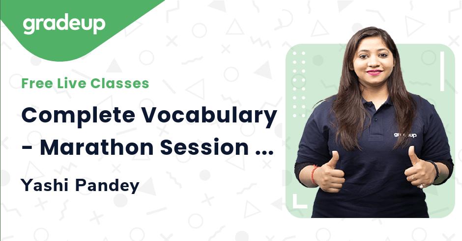 Complete Vocabulary - Marathon Session | All Bank Exams 2021 | English | Yashi Pandey | Gradeup