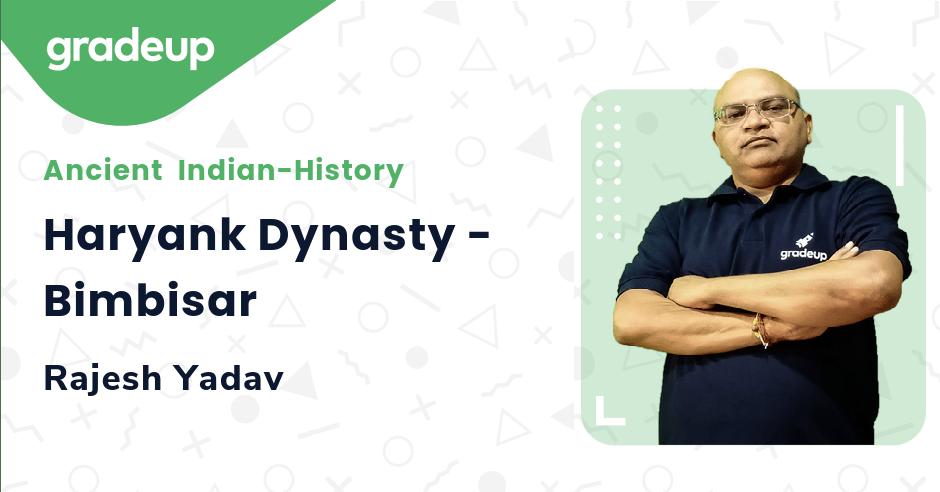 Live class:Haryank Dynasty - Bimbisar