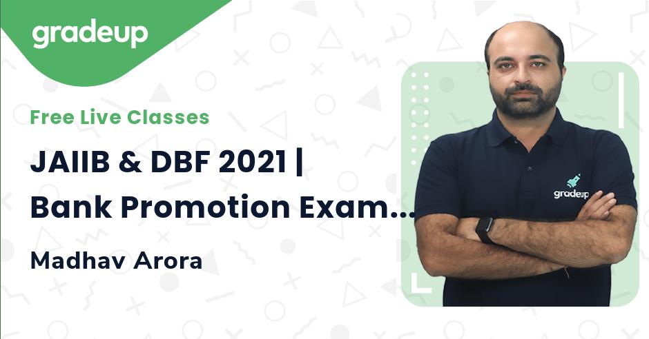 JAIIB & DBF 2021 | Bank Promotion Exam 2021 | Madhav Arora | Gardeup