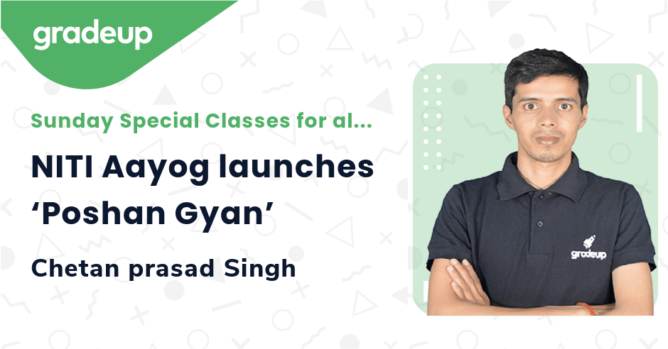 Live class:NITI Aayog launches 'Poshan Gyan'