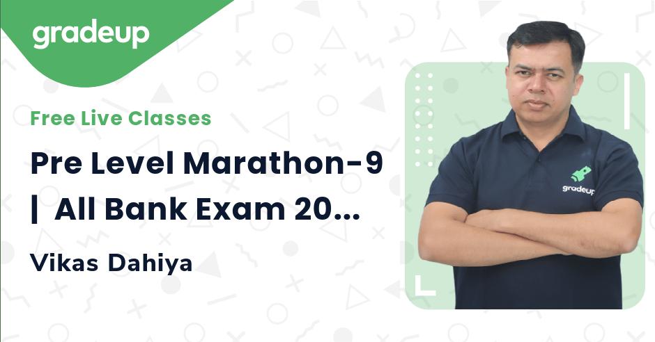 Pre Level Marathon-9    All Bank Exam 2021   Quant   Vikas Dahiya   Gradeup