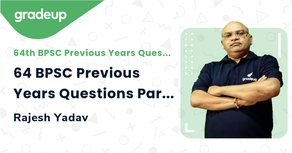Live class:64 BPSC Previous Years Questions Part-5