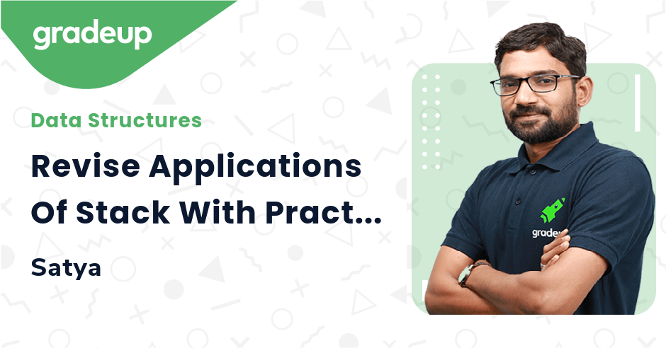 Revise Applications Of Stack With Practice