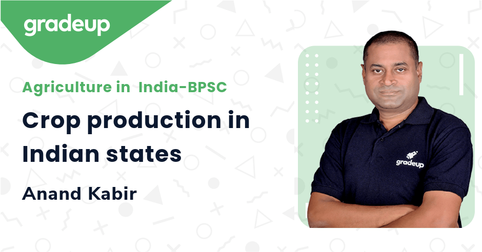 Live class:Crop production in Indian states