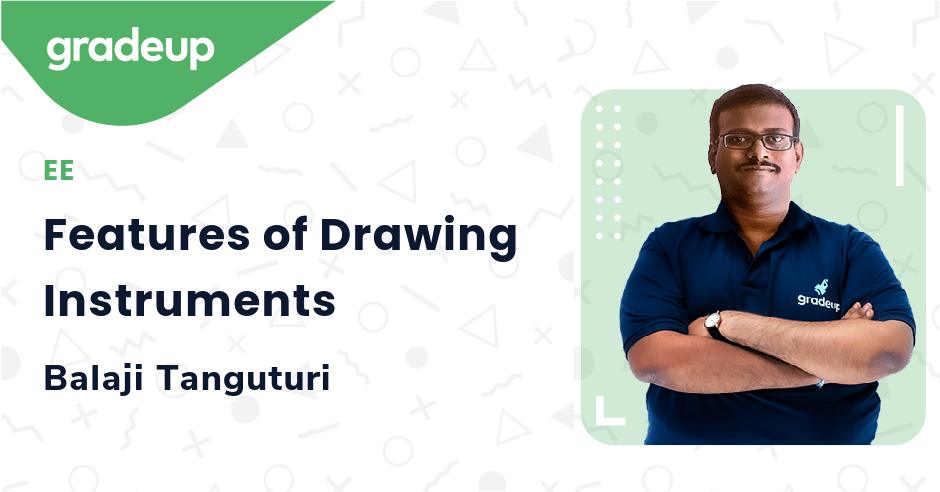 Features of Drawing Instruments