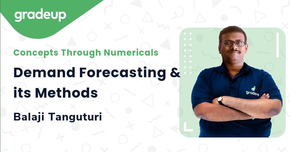 Demand Forecasting & its Methods