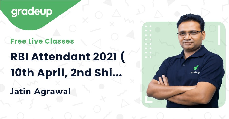RBI Attendant 2021 ( 10th April, 2nd Shift) | Exam Analysis & Asked Questions | Gradeup