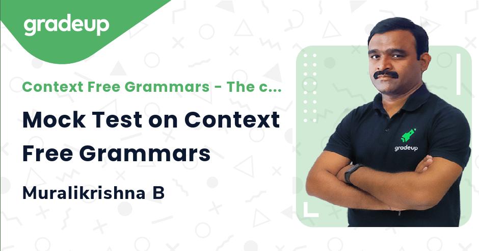 Mock Test on Context Free Grammars