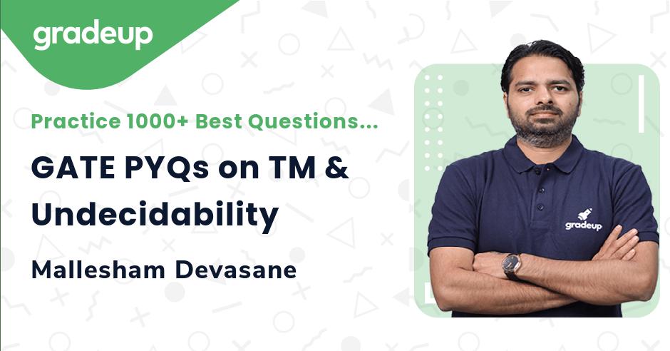 GATE PYQs on TM & Undecidability