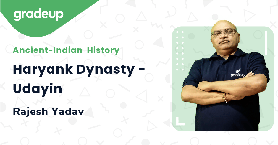 Live class:Haryank Dynasty - Udayin