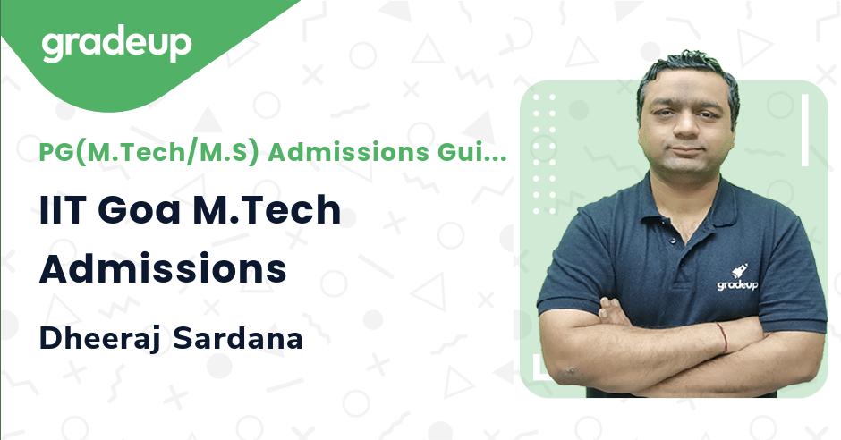 IIT Goa M.Tech Admissions