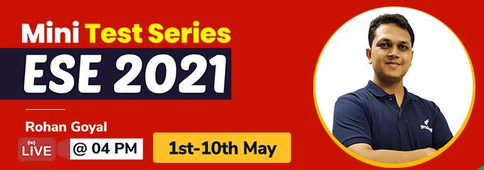 Mini Test Series for ESE 2021