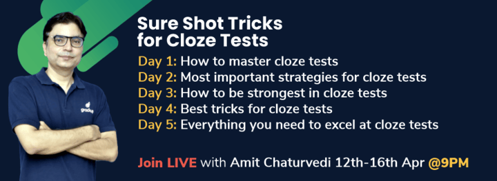Sure Shot Tricks for Cloze Tests