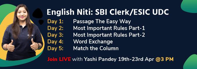 English Niti: SBI Clerk/ESIC UDC Part III
